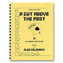 A Cut Above The Rest -  Colombini