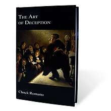 The Art Of Deception - Chuck Romano