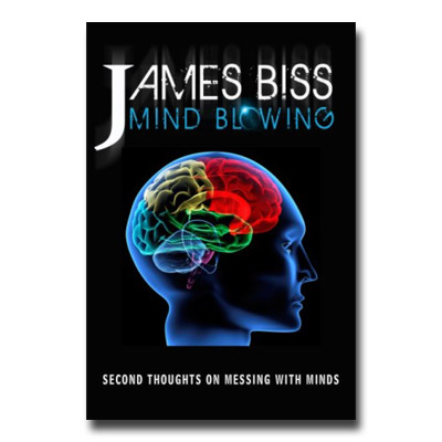 Mind Blowing - James Biss