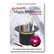 Extreme Magic Makeover by Hal Spear and Paul Romhany