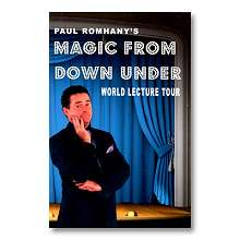 Magic From Down Under - World Lecture Tour by Paul Romhany
