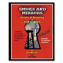 Smoke and Mirrors by Rick Marcelli*