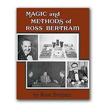 Magic And Methods by Ross Bertram