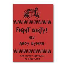 Fight Dirty: Lecture Notes by Andy Nyman*