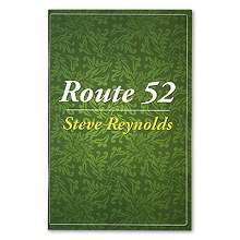 Route 52 by Steve Reynolds*