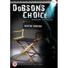 Dobsons Choice Special Effects