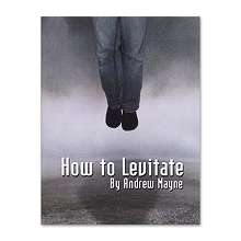 How To Levitate by Andrew Mayne*