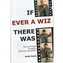 If Ever A Wiz There Was - Keith Fields