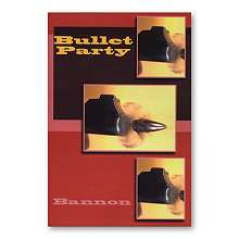 Bullet-Party-by-John-Bannon