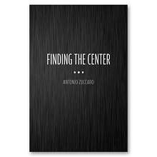 Finding-the-Center-by-Antonio-Zuccaro