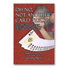 Oh No -  Not Another Card Trick by Ed Solomon
