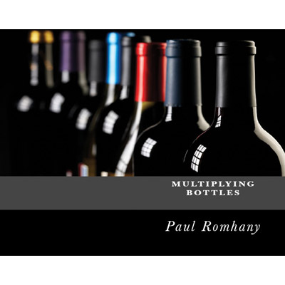 Multiplying Bottles Routine by Paul Romhany - eBook DOWNLOAD