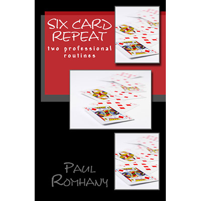 Six Card Repeat by Paul Romhany - eBook DOWNLOAD