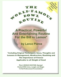 World Famous Bowl Routine by Lance Pierce