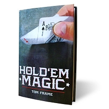 Hold Em Magic by Tom Frame and Vanishing Inc*
