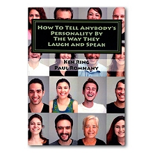 How to Tell Anybody's Personality by the way they Laugh and Speak by Paul Romhany