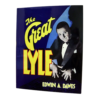 The Great Lyle by Edwin Dawes*