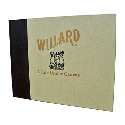 Willard - A Life Under Canvas by David Charvet