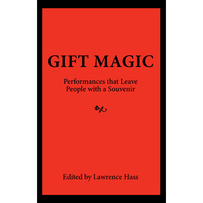 Gift-Magic:-Performances-that-Leave-People-with-a-Souvenir--Book