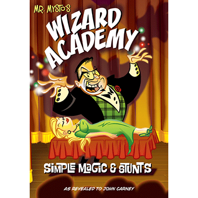 Wizard Academy by Mr. Mysto and John Carney