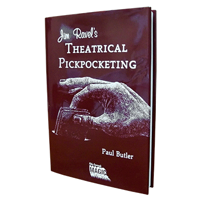 Jim Ravel`s Theatrical Pick Pocketing