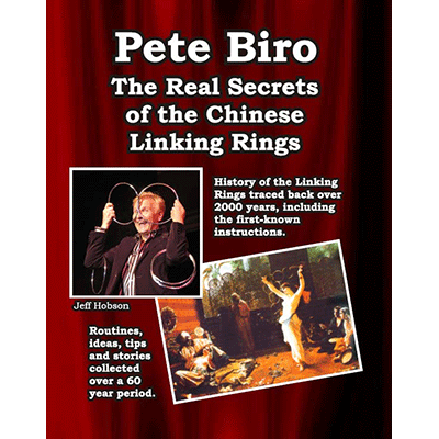 The-Real-Secrets-of-the-Chinese-Linking-rings-by-Pete-Biro