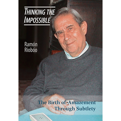 Thinking The Impossible by Ramon Rioboo