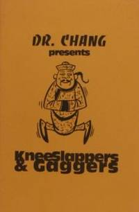 Dr. Chang Presents Knee Slappers & Gaggers