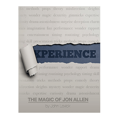 Experience: The Magic of Jon Allen  by John Lovick