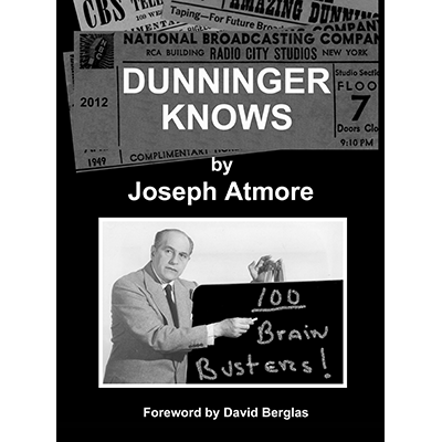 Dunninger Knows by Joseph Atmore