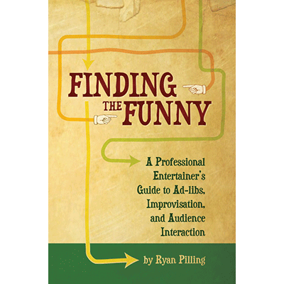 Finding The Funny by Ryan Pilling