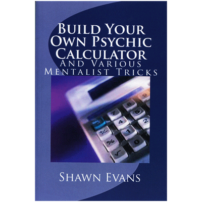 Build-Your-Own-Psychic-Calculator-by-Shawn-Evans
