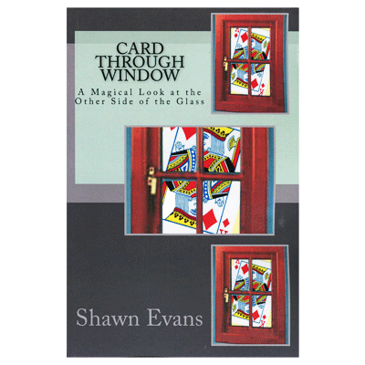 Card Through Window by Shawn Evans