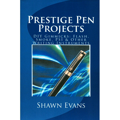 Prestige Pen Projects by Shawn Evans