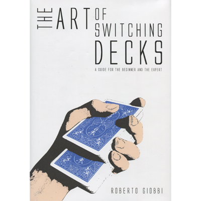 The-Art-of-Switching-Decks-by-Roberto-Giobbi-and-Hermetic-Press