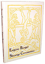 Strange Ceremonies by Eugene Burger*