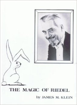 Magic of Riedel by James Klein