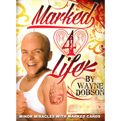 Marked 4 Life by Wayne Dobson