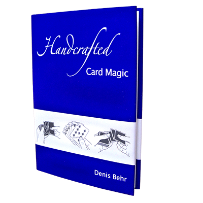 Handcrafted Card Magic Volume 1 by Denis Behr