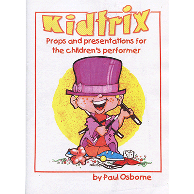 Kidtrix-(Magic-for-Kids)-by-Paul-Osborne