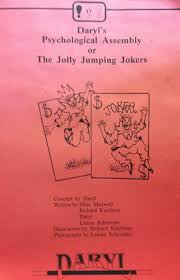 Daryls Psychological Assembly or The Jolly Jumping Jokers