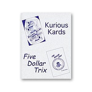 Kurious Kards & 5 Dollar Trix by Jerry Andrus