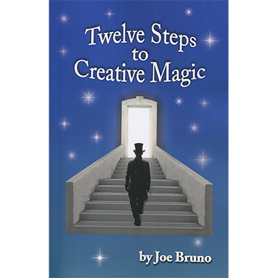 Twelve-Steps-to-Creative-Magic-by-Joe-Bruno