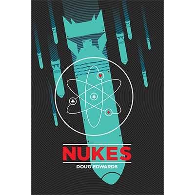 Nukes by Doug Edwards*