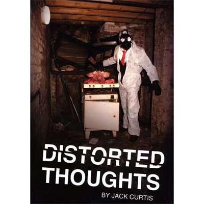 Distorted Thoughts by Jack Curtis
