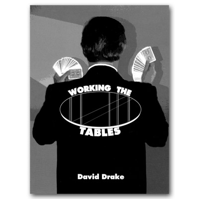 Working The Tables by David Drake