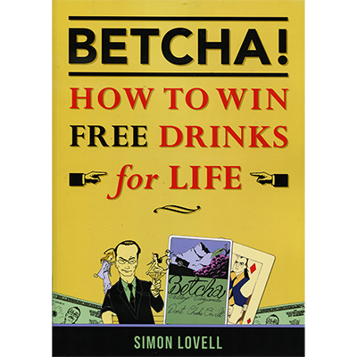 BETCHA!-How-to-Win-Free-Drinks-for-Life-by-Simon-Lovell