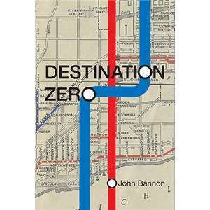 Destination Zero by John Bannon