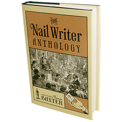 The-Nail-Writer-Anthology-Revised-by-Thomas-Baxter