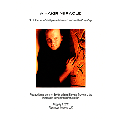 Chop Cup Routine A Fakir Miracle Lecture Notes by Scott Alexander